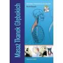 Masaż tkanek głębokich - materiały pomocnicze do ćwiczeń + DVD NOWA