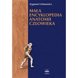 Mała encyklopedia anatomii człowieka