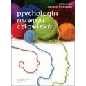 Psychologia rozwoju człowieka. Podręcznik akademicki Trempała