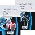 Traumatologia narządu ruchu. Tom 1 - 2