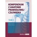 Kompendium z anatomii prawidłowej człowieka Tom I. Nomeklatura: polska, angielska, łacińska