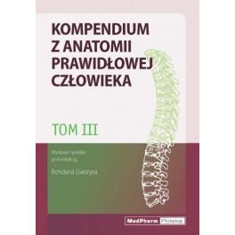 Kompendium z anatomii prawidłowej człowieka Tom III. Nomeklatura: polska, angielska, łacińska