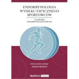 Endokrynologia wysiłku fizycznego sportowców opr. miękka