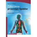 Zaburzenia przemian lipidów Diagnostyka i terapia