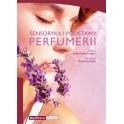 Sensoryka i podstawy perfumerii