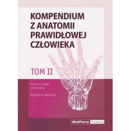 Tom II. Kompendium z anatomii prawidłowej człowieka Nomeklatura: polska, angielska, łacińska