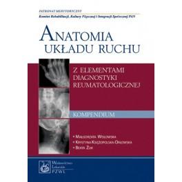 Anatomia układu ruchu z elementami diagnostyki reumatologicznej