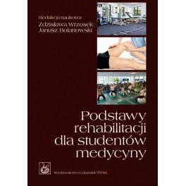 Podstawy rehabilitacji dla studentów medycyny
