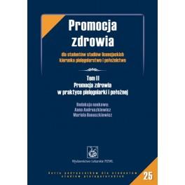 Promocja zdrowia dla studentów studiów licencjackich kierunku pielęgniarstwo i położnictwo Tom 2