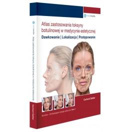 Atlas zastosowania toksyny botulinowej w medycynie estetycznej