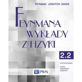 Feynmana wykłady z fizyki. T. 2, cz. 2 Elektrodynamika. Fizyka ośrodków ciągłych