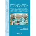 Standardy anestezjologicznej opieki pielęgniarskiej 2017