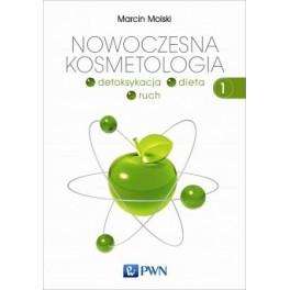 Nowoczesna kosmetologia T 1 PWN