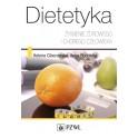 Dietetyka. Żywienie zdrowego i chorego człowieka NOWOŚĆ