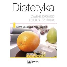 Dietetyka. Żywienie zdrowego i chorego człowieka 2014
