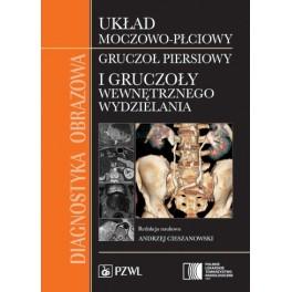 Diagnostyka obrazowa Układ moczowo-płciowy, gruczoł piersiowy i gruczoły wewnętrznego wydzielania
