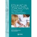 Edukacja zdrowotna w praktyce pielęgniarskiej 2014