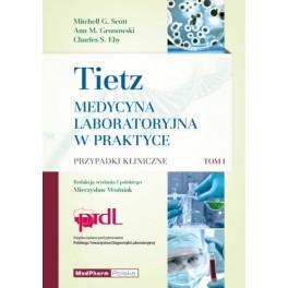 Tietz Tom I Medycyna Laboratoryjna w praktyce przypadki kliniczne