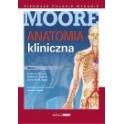 Anatomia kliniczna MOORE'A Tom II 2015 NOWOŚĆ