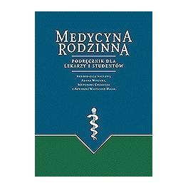 Medycyna rodzinna Podręcznik dla lekarzy i studentów NOWOŚĆ 2015