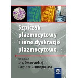 Szpiczak plazmocytowy i inne dyskrazje plazmocytowe
