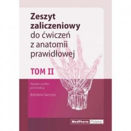 ZESZYT ZALICZENIOWY DO ĆWICZEŃ Z ANATOMII PRAWIDŁOWEJ. TOM II Nomeklatura: polska, angielska, łacińska