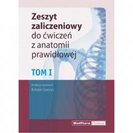 Zeszyt zaliczeniowy do ćwiczen z anatomii prawidłowej Tom I. Nomeklatura: polska, angielska, łacińska