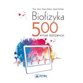 Biofizyka 500 Pytań Testowych
