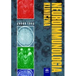 Neuroimmunologia kliniczna Wydanie II