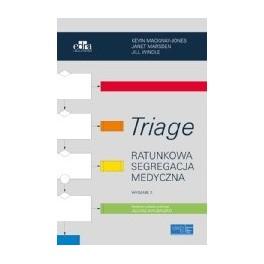 Triage. Ratunkowa segregacja medyczna