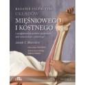 Badanie palpacyjne układów mięśniowego i kostnego z uwzględnieniem punktów spustowych, stref odruchowych i stretchingu 2016 NOWA