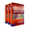 Dermatologia geriatryczna TOM 1-3 NOWOŚĆ 2016