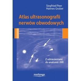 Atlas ultrasonografii nerwów obwodowych. Siegfried Peer,