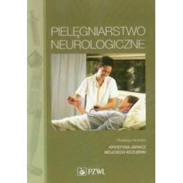 Pielęgniarstwo neurologiczne-podręcznik dla studiów medycznych
