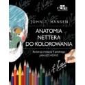Anatomia Nettera do kolorowania wyd. II NOWA 2015