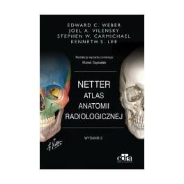 Atlas anatomii radiologicznej Netter NOWY 2016