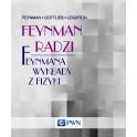 Feynman radzi. Feynmana wykłady z fizyki