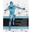 Atlas funkcjonalny układu powięziowego człowieka NOWOŚĆ 2016