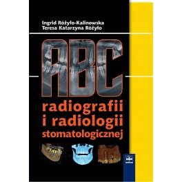 ABC radiografii i radiologii stomatologicznej NOWOŚĆ