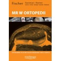 ATLAS DIAGNOSTYKI MR W ORTOPEDII. W. FISCHER