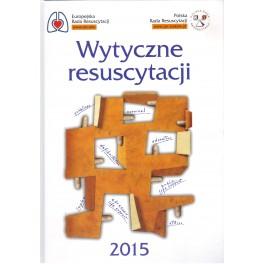 Wytyczne resuscytacji 2015 Europejskiej Rady Resuscytacji w j.polskim