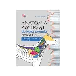 Anatomia zwierząt do kolorowania. Aparat ruchu. Podręcznik dla studentów weterynarii 2017