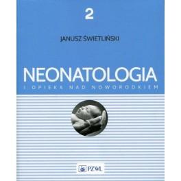 Neonatologia i opieka nad noworodkiem Tom 2