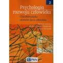 Psychologia rozwoju człowieka Tom 2