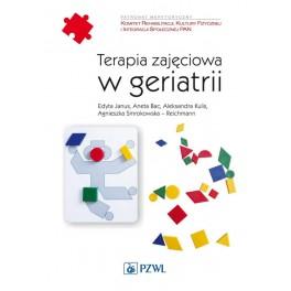 Terapia zajęciowa w geriatrii NOWOŚĆ 2017