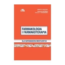 Farmakologia i farmakoterapia dla ratowników medycznych NOWOŚĆ 2017