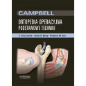 CAMPBELL ORTOPEDIA OPERACYJNA, PODSTAWOWE TECHNIKI, S. TERRY CANALE, JAMES H. BEATY, FREDERICK M. AZAR