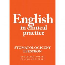 English in clinical practice Leksykon stomatologiczny