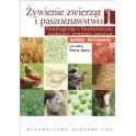 Żywienie zwierząt i paszoznawstwo Tom 1 Fizjologiczne i biochemiczne podstawy żywienia zwierząt