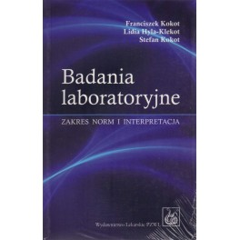 Badania laboratoryjne - zakres norm i interpretacja